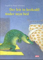 Der leit in krokodil under myn bed