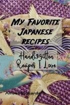 My Favorite Japanese Recipes