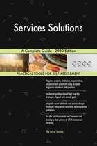 Services Solutions A Complete Guide - 2020 Edition