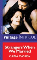 Strangers When We Married (Mills & Boon Vintage Intrigue)