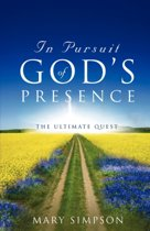 In Pursuit of God's Presence