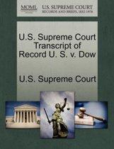 U.S. Supreme Court Transcript of Record U. S. V. Dow