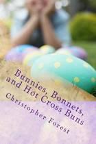 Bunnies, Bonnets, and Hot Cross Buns