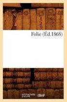 Folie (�d.1868)