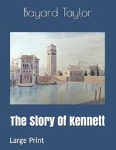The Story Of Kennett: Large Print