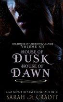 House of Dusk, House of Dawn