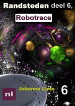 Randsteden 6 - Randsteden deel 6, Robotrace