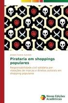 Pirataria Em Shoppings Populares