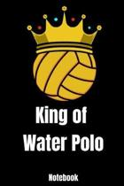 King of Water Polo Notebook