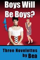Boys Will be Boys?