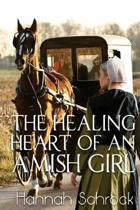 The Healing Heart of an Amish Girl