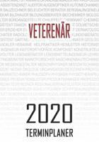 Veteren�r - 2020 Terminplaner: Kalender und Organisator f�r Veteren�r. Terminkalender, Taschenkalender, Wochenplaner, Jahresplaner, Kalender 2019 - 2