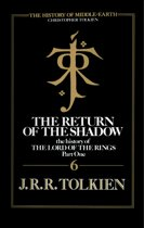 The Return of the Shadow (The History of Middle-earth, Book 6)