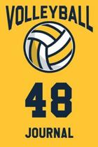 Volleyball Journal 48: Volleyball Notebook Number #48 Personalized Gift