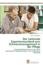 Der Nationale Expertenstandard Zum Schmerzmanagement in Der Pflege