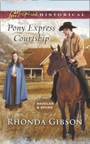 Pony Express Courtship (Mills & Boon Love Inspired Historical) (Saddles and Spurs, Book 1)