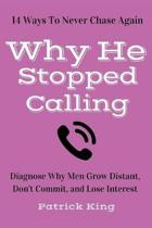 Why He Stopped Calling
