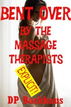 Bent Over By the Massage Therapists (A First Anal Sex Double Penetration Erotica Story)