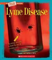 Lyme Disease (a True Book