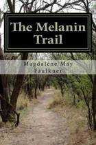 The Melanin Trail