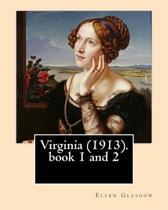Virginia (1913). by