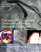 Coronary Microvascular Obstruction in Acute Myocardial Infarction