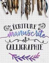 criture Manuscrite Et Calligraphie