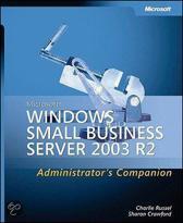 Microsoft Windows Small Business Server 2003 R2 Administrator's Companion