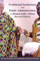 Traditional Institutions and Public Administration in Democratic Africa