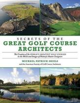 Secrets of the Great Golf Course Architects
