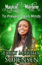 to Prevent Open Minds