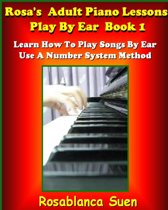 Play Piano By Ear Method - Using A Simple Number System