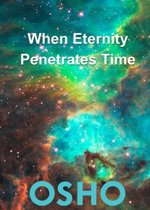 When Eternity Penetrates Time