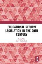 Educational Reform Legislation in the 20th Century