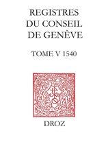 Registres du Conseil de Genève à l'époque de Calvin