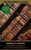 The Harvard Classics Shelf of Fiction Vol: 4
