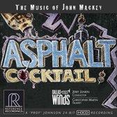 Asphalt Cocktail: The Music Of John Mackey