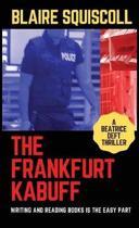 The Frankfurt Kabuff
