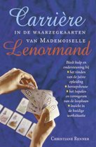 Carriere in de waarzegkaarten van Mademoiselle Lenormand