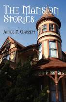 The Mansion Stories