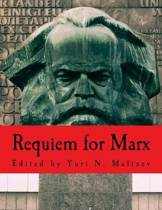 Requiem for Marx (Large Print Edition)