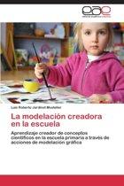 La Modelacion Creadora En La Escuela