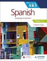 Spanish for the IB MYP 4&5 Phases 1-2