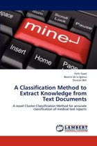 A Classification Method to Extract Knowledge from Text Documents