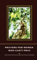 Prayers for Women Who Can't Pray