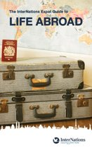 The InterNations Expat Guide to Life Abroad