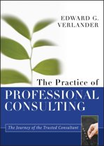 The Practice of Professional Consulting