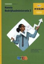 BV in balans - Kennis bedrijfsadministratie Deel 2 - niveau 4 Theorieboek