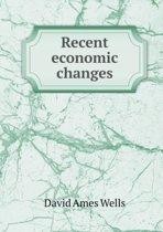 Recent Economic Changes