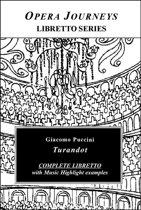 Puccini's Turandot - Opera Journeys Libretto Series